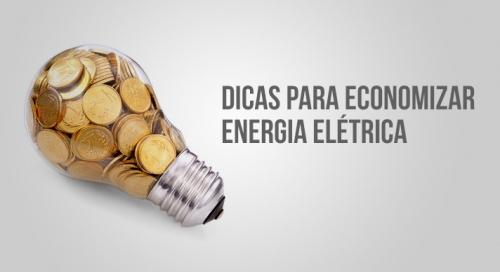 Dicas de como Economizar energia